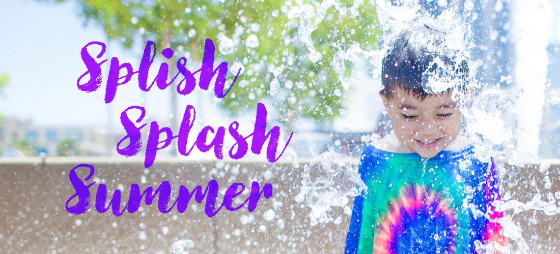 Splish Splash Summer
