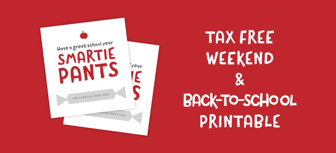 Tax Free Weekend & Back To School Printable